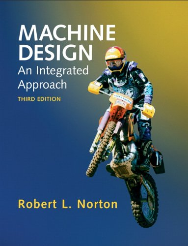 9780131481909: Machine Design: An Integrated Approach: United States Edition