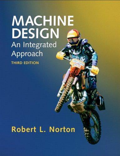 9780131481909: Machine Design: An Integrated Approach (3rd Edition)