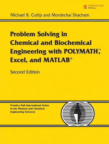 9780131482043: Problem Solving in Chemical and Biochemical Engineering with POLYMATH, Excel, and MATLAB (2nd Edition)