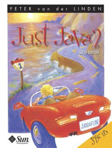 9780131482111: Just Java 2: J2SE 1.5 Edition (Sun Microsystems Press)