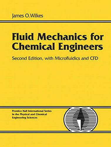 9780131482128: Fluid Mechanics for Chemical Engineers with Microfluidics and CFD: (2nd Edition)