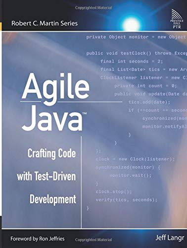 9780131482395: Agile Java: Crafting Code with Test-Driven Development (Robert C. Martin)
