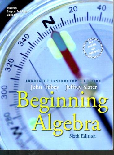 9780131482883: Beginning Algebra: Annotated Instructor's Edition