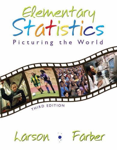 9780131483163: Elementary Statistics: Picturing the World (3rd Edition)