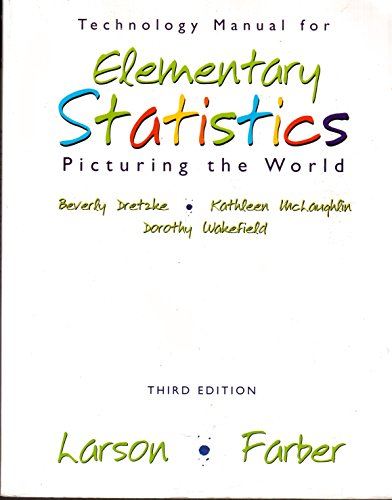 9780131483309: Technology Manual for Elementary Statistics: Picturing the World Third Edition
