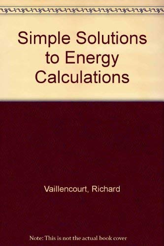 9780131483880: Simple Solutions to Energy Calculations