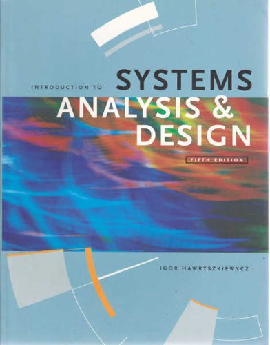 Introduction to Systems Analysis and Design: I.T. Hawryszkiewycz