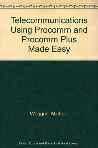9780131484122: Telecommunications Using Procomm and Procomm Plus Made Easy