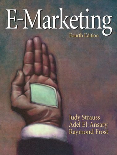 E-Marketing (4th Edition): Judy Strauss and