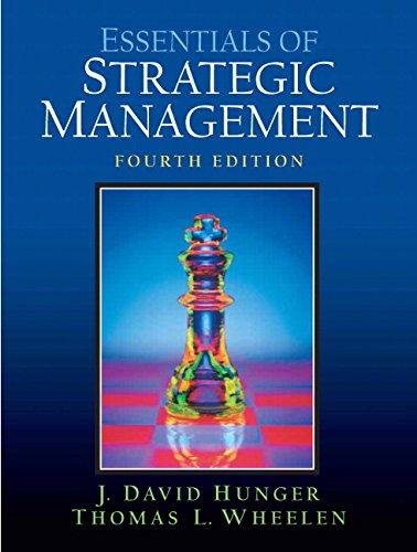 Essentials of Strategic Management (4th Edition): Hunger, J. David,