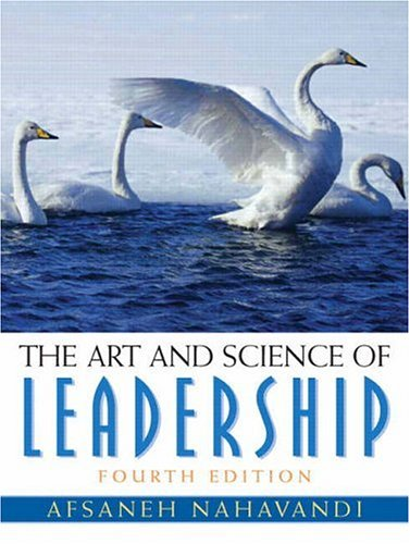 9780131485419: Art and Science of Leadership (4th Edition)