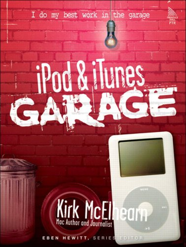 9780131486454: iPod and iTunes Garage