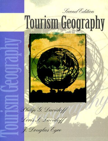 9780131487352: Tourism Geography (2nd Edition)