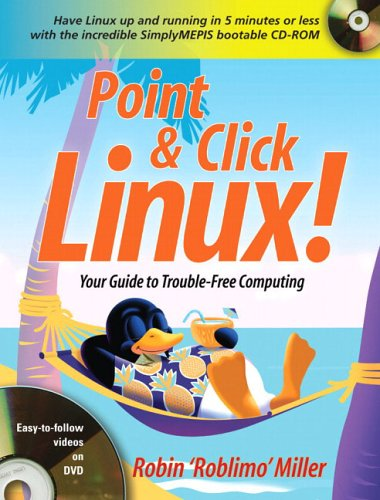9780131488724: Point & Click Linux!
