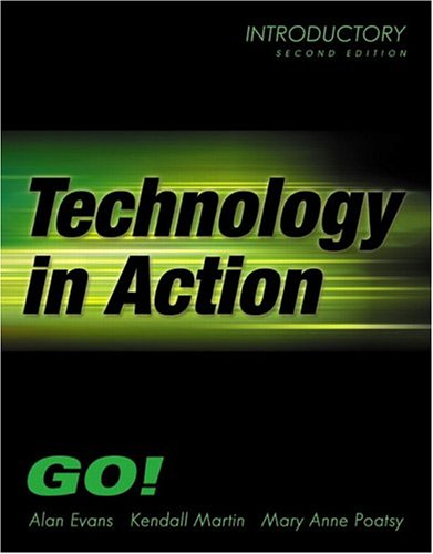 9780131489059: Technology In Action- Introductory (2nd Edition) (Go Series for Microsoft Office 2003)