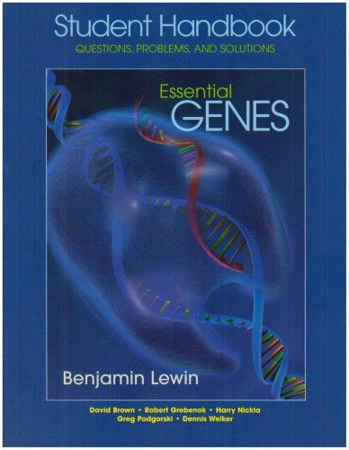 Essential Genes: Student Handbook - Questions, Problems,: Lewin, Benjamin; Brown,
