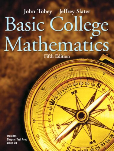 9780131490574: Basic College Mathematics (5th Edition) (Tobey/Slater Wortext Series)