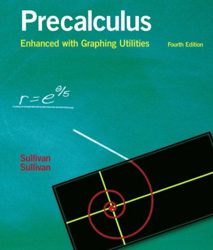 9780131490925: Precalculus Enhanced with Graphing Utilities (4th Edition)