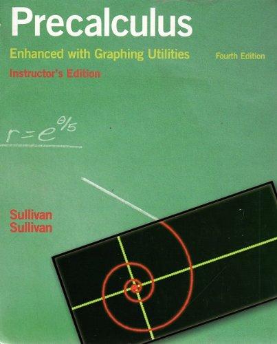 Precalculus Enhanced with Graphing Utilities: Michael Sullivan