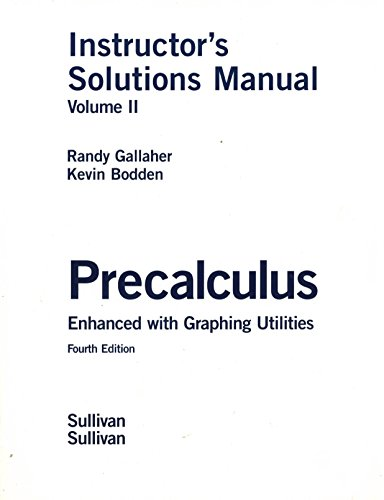 Precalculus Instructor's Solutions Manual (volume2): Randy Gallagher