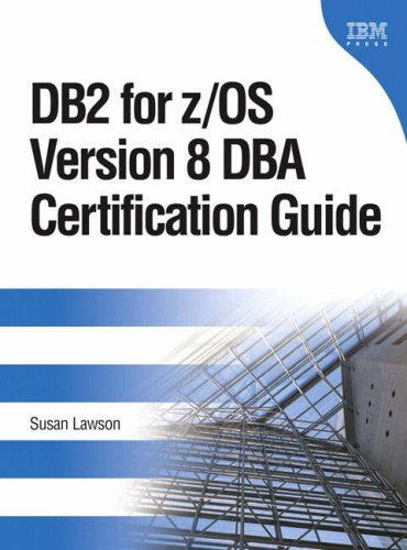 9780131491205: DB2 for z/OS Version 8 DBA Certification Guide (IBM Press Series--Information Management)