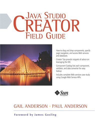 9780131491687: Java Studio Creator Field Guide (Sun Microsystems Press)