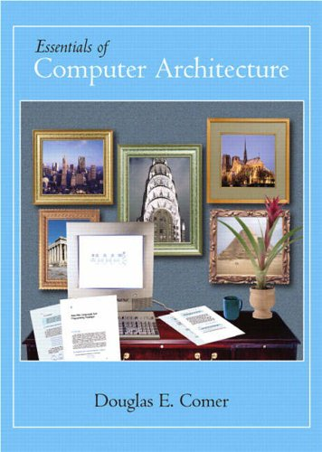 9780131491793: Essentials of Computer Architecture (Alternative Etext Formats)