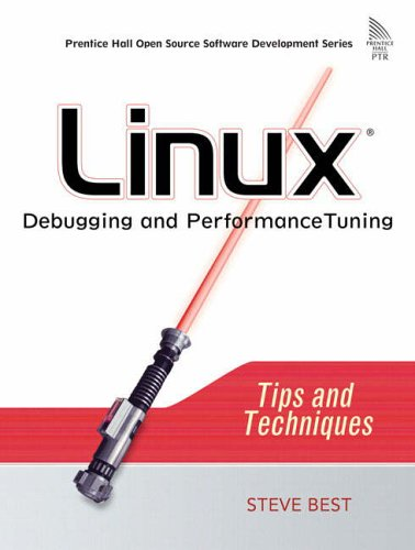 9780131492479: Linux Debugging and Performance Tuning: Tips and Techniques