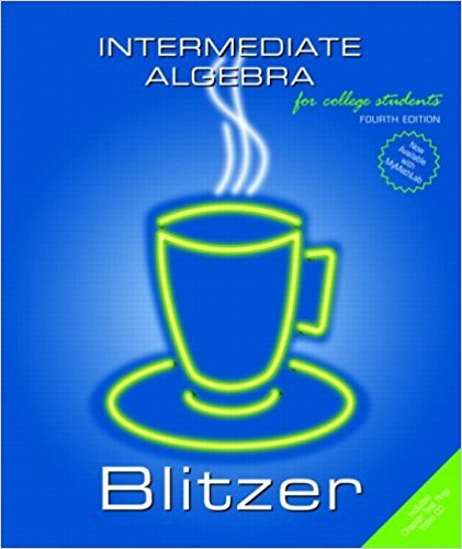 Intermediate Algebra 4th : For College Students, Annotated Instructors Edition: Blitzer