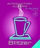 Introductory Algebra (4th Edition) (Blitzer Hardback Series): Robert F Blitzer