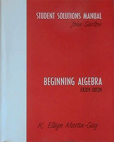 9780131493391: Beginning Algebra: Students Solutions Manual
