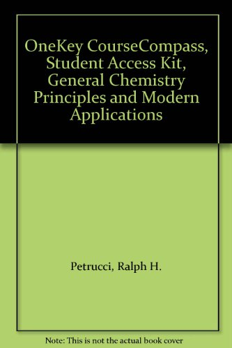 9780131493681: OneKey CourseCompass, Student Access Kit, General Chemistry Principles and Modern Applications