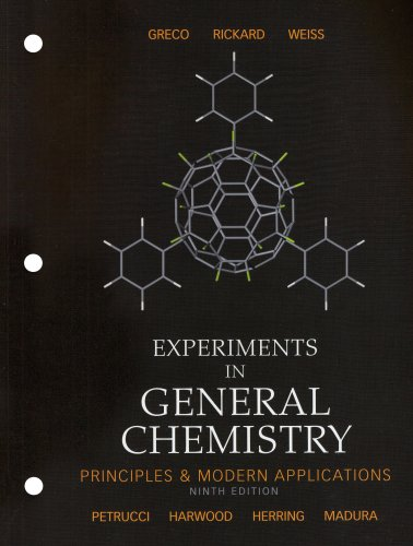 Experiments in General Chemistry (9th Edition): Gerald S Weiss,