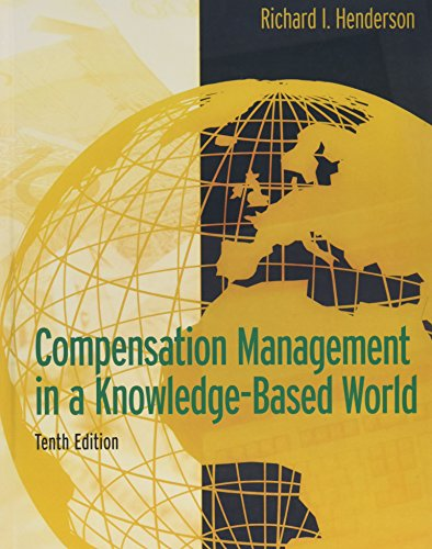 9780131494794: Compensation Management in a Knowledge-Based World (10th Edition)