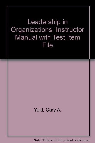 9780131494879: Leadership in Organizations: Instructor Manual with Test Item File