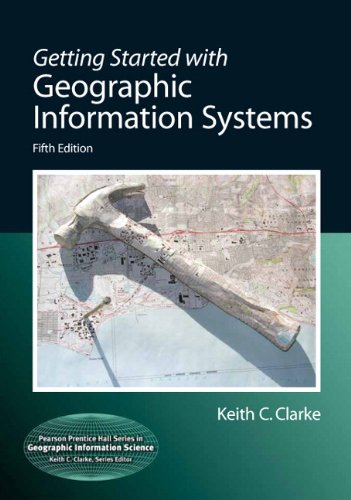 9780131494985: Getting Started with Geographic Information Systems (Pearson Prentice Hall Series in Geographic Information Scien)