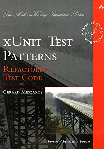 9780131495050: xUnit Test Patterns: Refactoring Test Code (Addison Wesley Signature)
