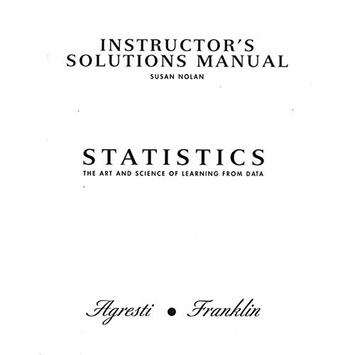 9780131495166: Instructor's Solutions Manual for Statistics: The Art and Science of Learning from Data