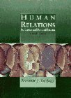 9780131495845: Human Relations for Career and Personal Success