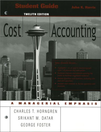 9780131496026: Cost Accounting Student Guide, 12th Edition