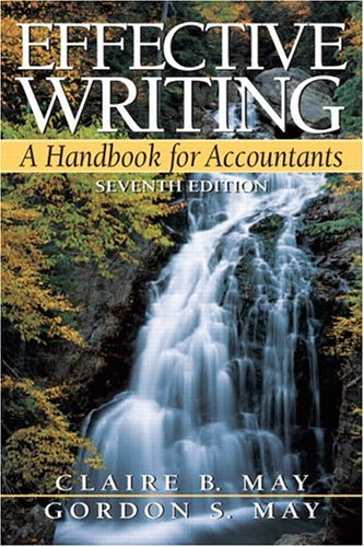9780131496811: Effective Writing: A Handbook for Accountants, 7th Edition