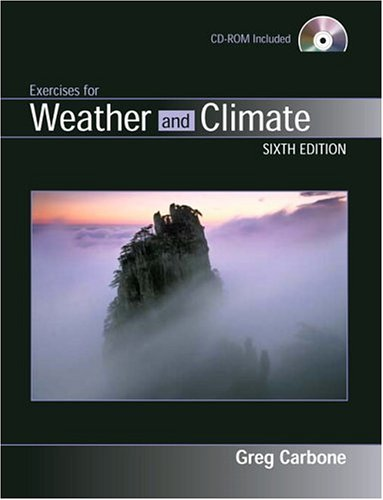 9780131497016: Exercises for Weather and Climate (6th Edition)