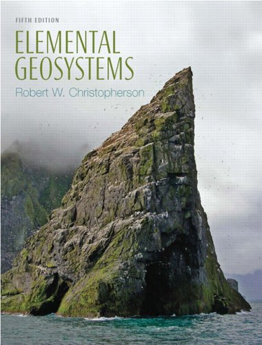 Elemental Geosystems, 5th: Christopherson, Robert W.