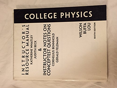 9780131497115: Instructor's Resource Manual and Insturctor Notes on Conceptest Questions for College Physics, Sixth Edition