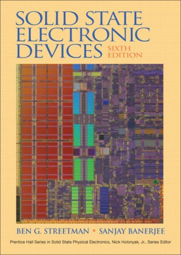 9780131497269: Solid State Electronic Devices (Prentice Hall Series in Solid State Physical Electronics)