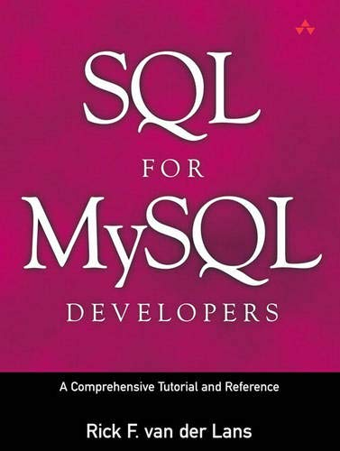 9780131497351: SQL for MySQL Developers: A Comprehensive Tutorial and Reference