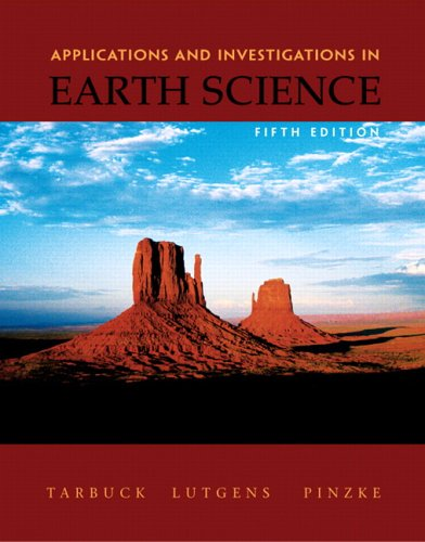 9780131497542: Applications and Investigations in Earth Science (5th Edition)