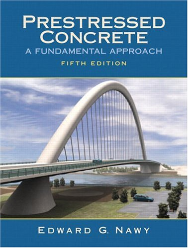 9780131497597: Prestressed Concrete: A Fundamental Approach (5th Edition)