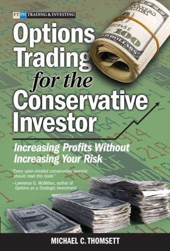 9780131497856: Options Trading for the Conservative Investor: Increasing Profits Without Increasing Your Risk