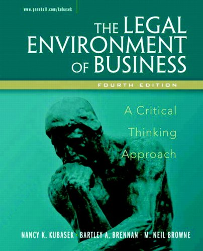 9780131498563: Legal Environment of Business: A Critical Thinking Approach (4th Edition)